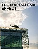 Koolhaas, Rem: The Maddalena Effect: An Architectural Affair