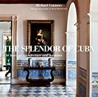 The Splendor of Cuba: 450 Years of…