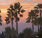 California Light: A Century of Landscapes:…