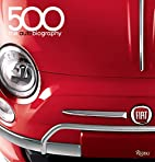 Fiat 500: The Autobiography by Fiat