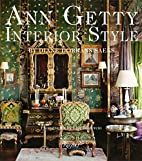 Ann Getty: Interior Style by Diane Dorrans…