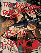 James Franco: Dangerous Book Four Boys by…