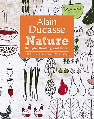 alain-ducasse-nature-simple-healthy-and-good