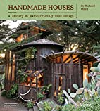 Handmade Houses: A Century of Earth-Friendly…