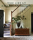 The Great American House: Tradition for the…