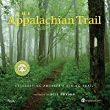 King, Brian: The Appalachian Trail: Celebrating America's Hiking Trail
