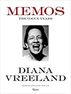Diana Vreeland Memos: The Vogue Years by…
