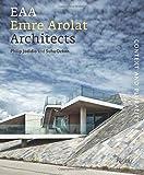 Jodidio, Philip: Emre Arolat Architects: Context and Plurality