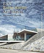 Emre Arolat Architects: Context and…