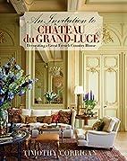 An Invitation to Chateau du…