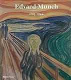 Edvard Munch: 1863-1944 by Jon-Ove Steihaug