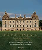 Houghton Hall: Portrait of An English…