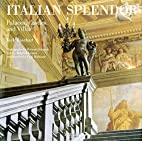Italian Splendor: Castles, Palaces, and…