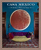 Casa Mexico: At Home in Merida and the…