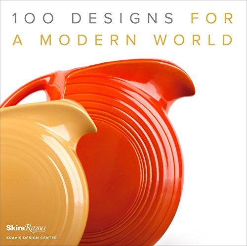 100-designs-for-a-modern-world-kravis-design-center