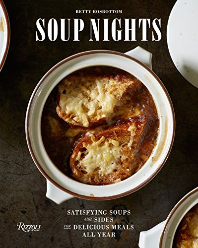 soup-nights-satisfying-soups-and-sides-for-delicious-meals-all-year