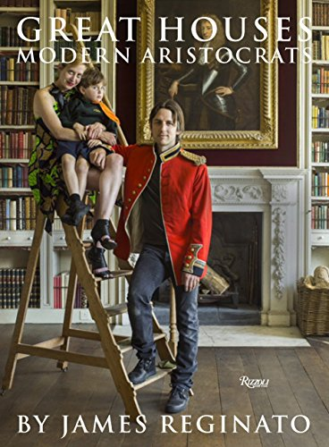 great-houses-modern-aristocrats