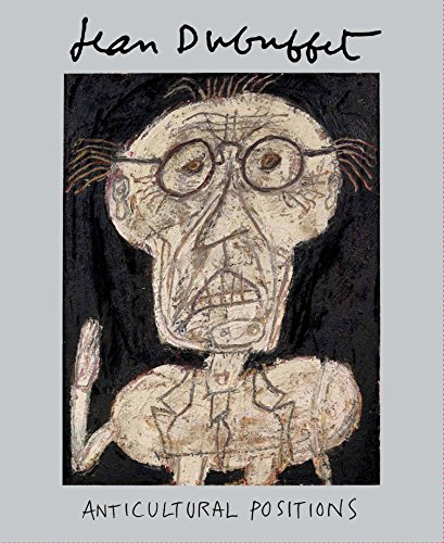 jean-dubuffet-anticultural-positions