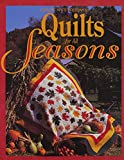 Leisure Arts: Quilts for All Seasons (For the Love of Quilting)