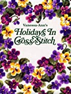 Holidays in Cross-Stitch 1995 by Leisure…
