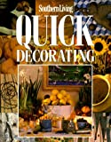 Leisure Arts: Quick Decorating (Southern Living (Paperback Oxmoor))