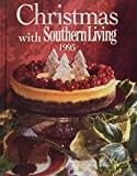 Brennan, Rebecca: Christmas With Southern Living 1995