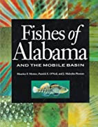 Fishes of Alabama and the Mobile Basin by…
