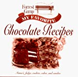Leisure Arts: Forrest Gump: My Favorite Chocolate Recipes: Mama's Fudg, Cookies, Cakes, and Candies