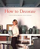 [???]: How to Decorate: The Best of Martha Stewart Living