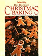 Southern Living Big Book of Christmas Baking…