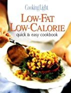 Cooking Light Low-Fat Low-Calorie: Quick &…