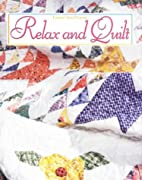 Relax and Quilt by Patricia Wilens
