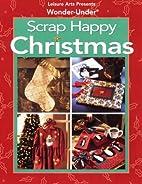 Wonder-Under Scrap Happy Christmas by Oxmoor…