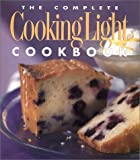 Wesler, Cathy A.: The Complete Cooking Light Cookbook