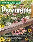 Southern Living Garden Guide: Perennials by…