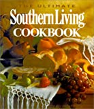 Gunter, Julie Fisher: The Ultimate Southern Living Cookbook