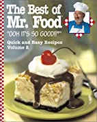The Best of Mr. Food: Quick and Easy Recipes…