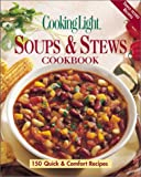 McIntosh, Susan M.: Cooking Light Soups &amp; Stews Cookbook