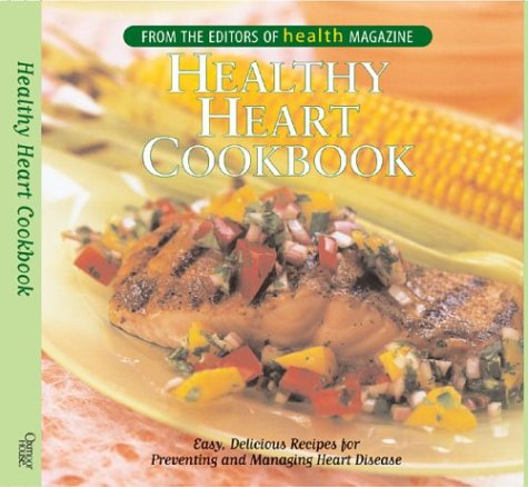 healthy-heart-cookbook-easy-delicious-recipes-for-preventing-and-managing-heart-disease