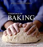 Essentials of Baking: Recipes and Techniques…