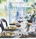 Williams, Chuck: Entertaining: Inspired Menus For Cooking with Family and Friends