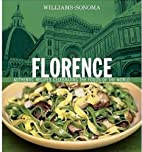 Florence: Authentic Recipes Celebrating the…