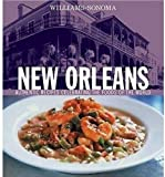 Snow, Constance: New Orleans : Authentic Recipes Celebrating the Foods of the World