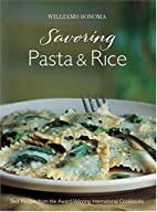 Savoring Pasta & Rice: Best Recipes from the…