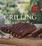 Barnard, Melanie: Williams-Sonoma Essentials of Grilling: Recipes and techniques for successful outdoor cooking