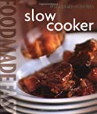 Food Made Fast: Slow Cooker…