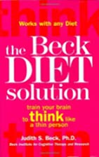 The Beck Diet Solution: Train Your Brain to…