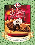 Editors of Gooseberry Patch: Gooseberry Patch Very Merry Christmas Cookbook
