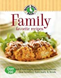 Gooseberry Patch: Gooseberry Patch: Family Favorite Recipes: Over 200 Tried and True Recipes, Memories and Traditions from Gooseberry Patch Family & Friends