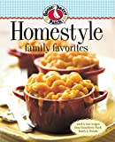 Gooseberry Patch: Gooseberry Patch Homestyle Family Favorites: Tried & True Recipes from Gooseberry Patch Family & Friends
